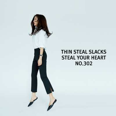 Thin Steal Slacks NO.302(Semi Boots Cut)